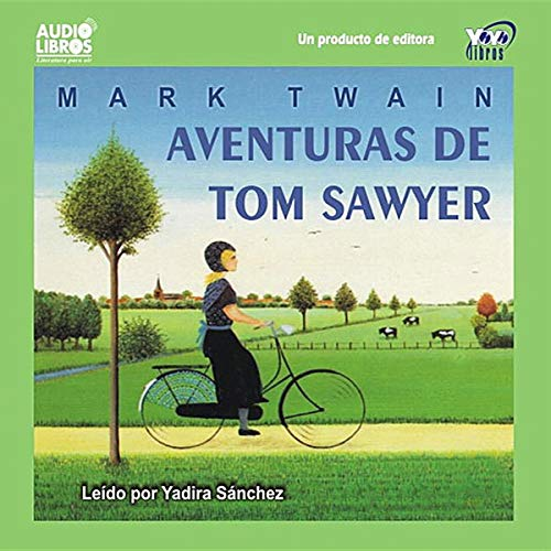 Couverture de Aventuras de Tom Sawyer [The Adventures of Tom Sawyer]