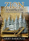 Zion - The Second Pillar of Zion-The Oath and Covenant of the Priesthood (Pillars of Zion) (Volume 3)