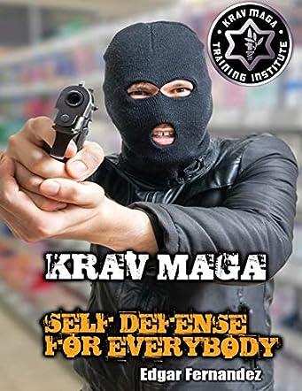 Krav Maga Self Defense For Everybody