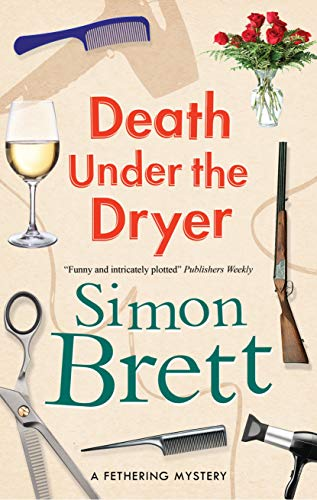 Death Under the Dryer (A Fethering Mystery Book 8) by [Simon Brett]