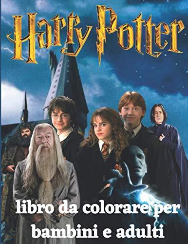 Harry Potter libro da colorare per bambini e adulti: Illustrazioni di alta qualità Libro da colorare per ragazzi , rilassarsi e alleviare lo stress , (Regali Harry Potter)