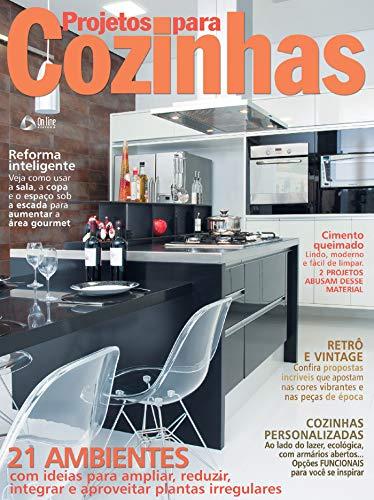 Projetos para Cozinhas: Edição 8