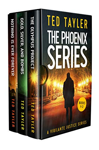 The Phoenix Series: Books 1-3 (The Phoenix Series Box Set) by [Ted Tayler]