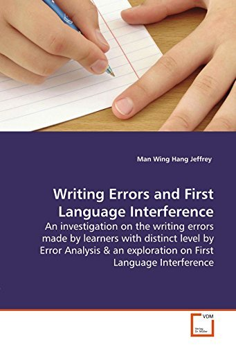 [(Writing Errors and First Language Interference)] [Author: Man Wing Hang Jeffrey] published on (March, 2009)