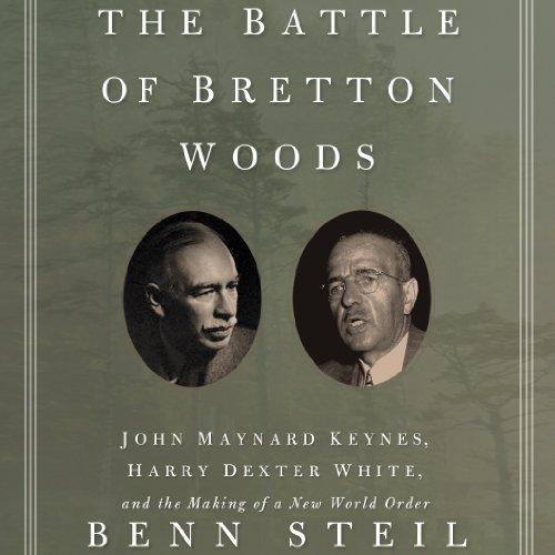 The Battle of Bretton Woods cover art