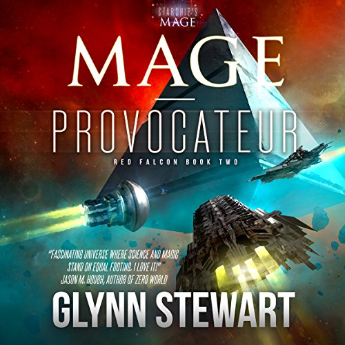 Mage-Provocateur     Starship's Mage: Red Falcon, Book 2              De :                                                                                                                                 Glynn Stewart                               Lu par :                                                                                                                                 Hillary Huber                      Durée : 10 h et 15 min     1 notation     Global 5,0