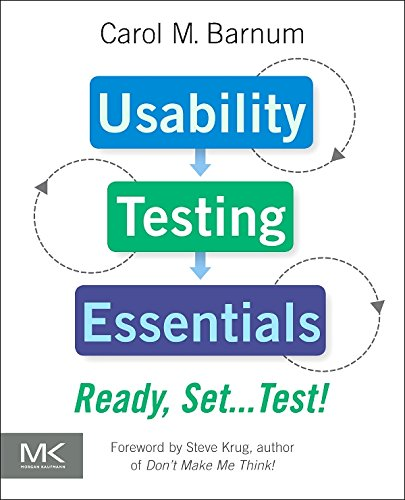 Usability Testing Essentials: Ready, Set...Test! (English Edition)