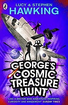 George's Cosmic Treasure Hunt (George's Secret Key to the Universe) by [Lucy Hawking, Stephen Hawking]