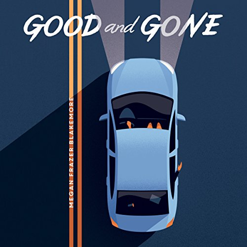Good and Gone audiobook cover art