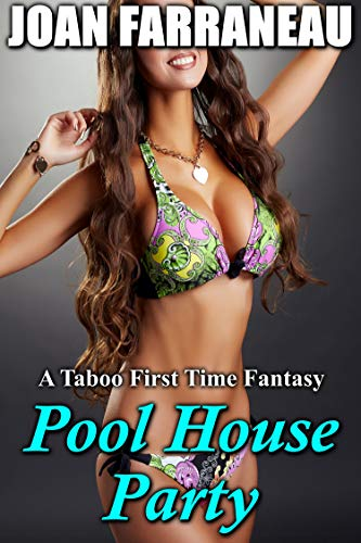 Pool House Party: A Taboo Brat First Time Fantasy (English Edition)