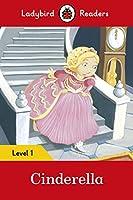 Cinderella: Ladybird Readers Level 1