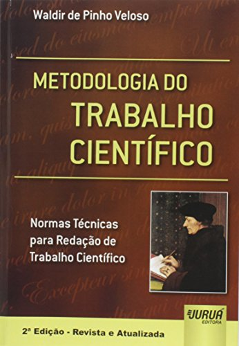 Metodologia do Trabalho Científico - Normas Técnicas para Redação de Trabalho Científico