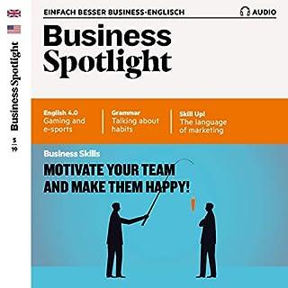 Business Spotlight Audio - Motivate your team! 5/2019 Titelbild