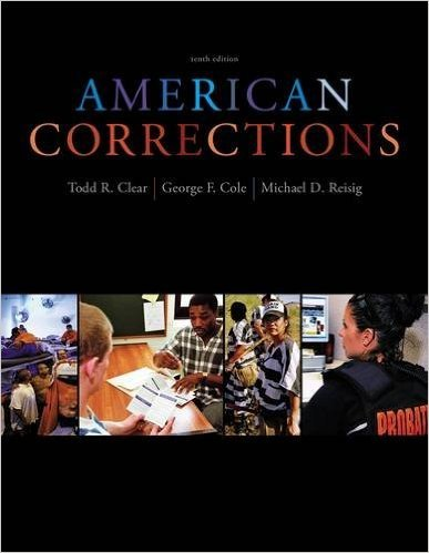 American Corrections, 10th Edition (Instructor's Edition)