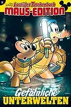 Lustiges Taschenbuch Maus-Edition 11: Gefährliche Unterwelten