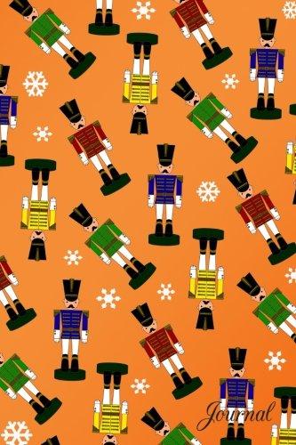 Journal: Orange Christmas snowflakes nutcracker notebook