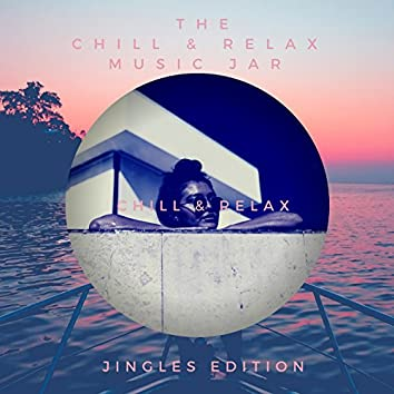 Chill & Relax (Jingles)