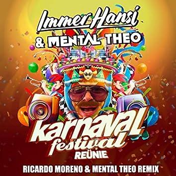 Karnaval Festival Reünie (Ricardo Moreno and Mental Theo Remix)