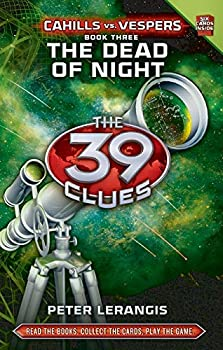 The Dead of Night  The 39 Clues  Cahills vs Vespers Book 3
