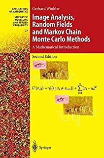 Image Analysis, Random Fields and Markov Chain Monte Carlo Methods: A Mathematical Introduction (Stochastic Modelling and Applied Probability Book 27)