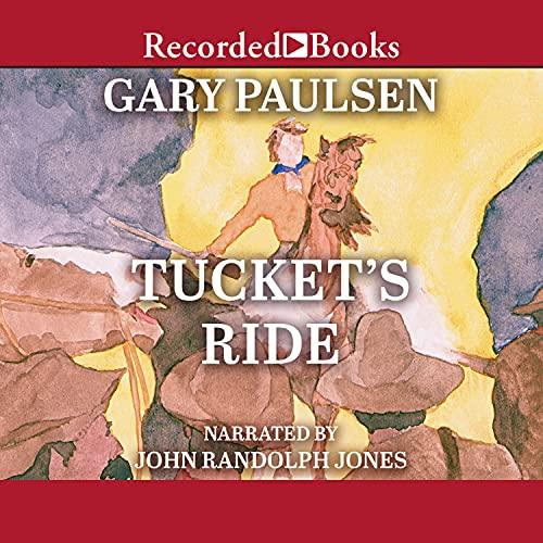 Tucket's Ride Audiobook By Gary Paulsen cover art