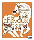 L'Encyclopédie des petits -Les chevaux et Poneys