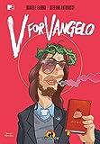 V for Vangelo: Unico