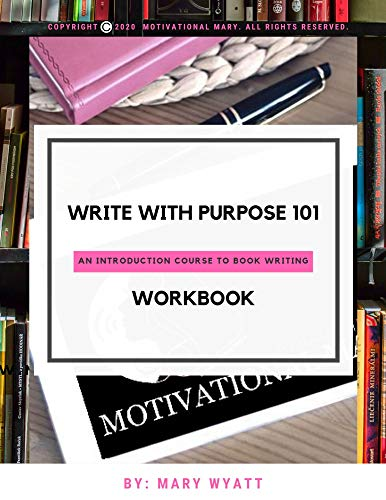 Write With Purpose 101: An Introduction To Book Writing (English Edition)