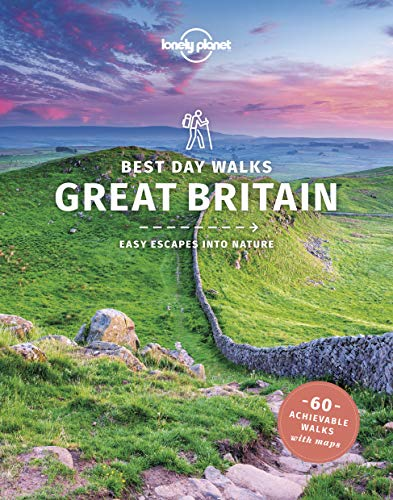Lonely Planet Best Day Walks Great Britain (Travel Guide)
