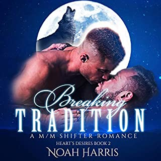 Breaking Tradition     Hearts Desire, Book 2              By:                                                                                                                                 Noah Harris                               Narrated by:                                                                                                                                 Gabriel Amari                      Length: 6 hrs and 19 mins     2 ratings     Overall 4.5