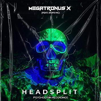 Headsplit