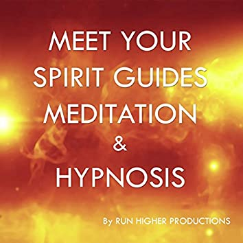 Meet Your Spirit Guides Meditation & Hypnosis