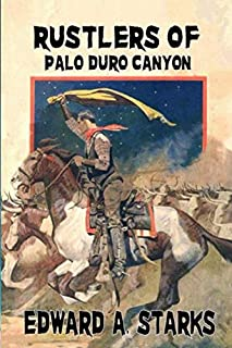 Rustlers Of Palo Duro Canyon: Book One Of The Mackenzies Series