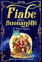 Fiabe della Buonanotte: Il Grande Libro di Racconti per Bambini di Nonna Rosina. Un'Esclusiva Raccolta di Storie e...