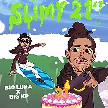 Slimy 21st
