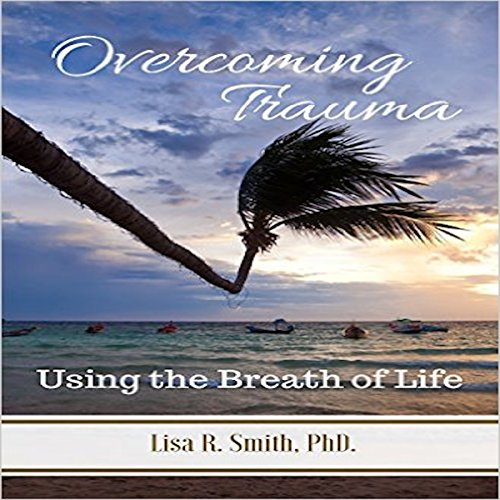 Overcoming Trauma audiobook cover art