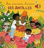 Mes premières chansons des Antilles