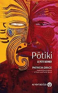 Potiki : Le petit dernier par Grace