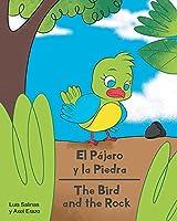 El Pájaro y la Piedra - The Bird and the Rock