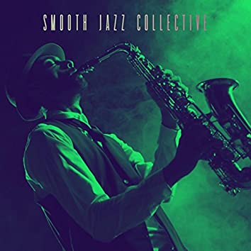 Smooth Jazz Collective