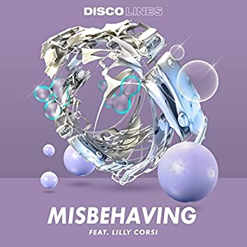 Misbehaving (feat. Lilly Corsi)
