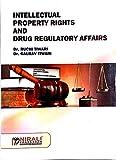 Intellectual property Rights and Drug regulatory affairs Language Published: English Nirali Prakashan