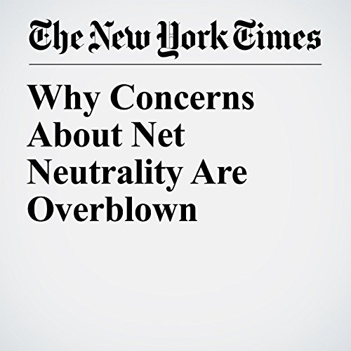 Why Concerns About Net Neutrality Are Overblown copertina