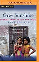 Grey Sunshine: Stories from Teach for India