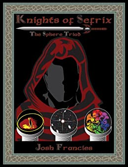 Knights of Sefrix - The Sphere Triad