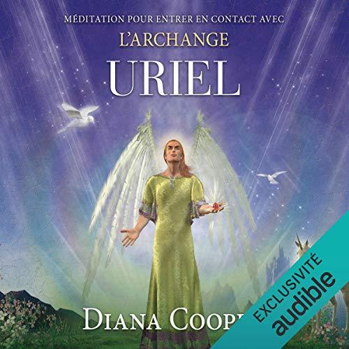 Couverture de Méditation pour entrer en contact avec l'archange Uriel
