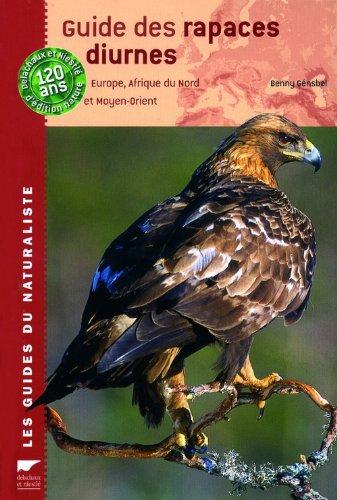 Mirror PDF: Guide des rapaces diurnes : Europe, Afrique du Nord et Moyen-Orient