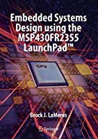 Embedded Systems Design using the MSP430FR2355 LaunchPad™ Front Cover