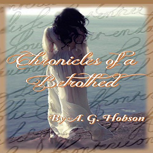 Chronicles of a Betrothed audiobook cover art