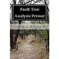 Fault Tree Analysis Primer【洋書】 [並行輸入品]